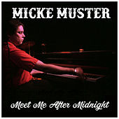 Meet Me After Midnight de Micke Muster