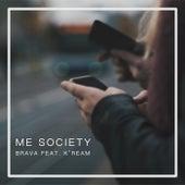 Me Society de La Brava