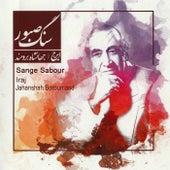 Sange Sabour by Iraj