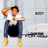 Looking For You by Bizzy