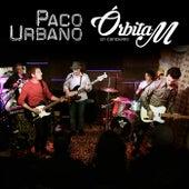 Concierto Órbita M (En Directo) van Paco Urbano