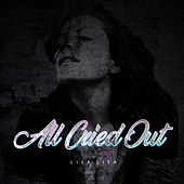 All Cried Out (Raices Mix) by Lisa Lisa and Cult Jam