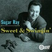 Sweet & Swingin' de Sugar Ray Norcia