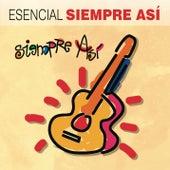 Esencial Siempre Así von Various Artists
