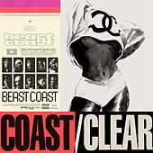 Coast/Clear by Beast Coast