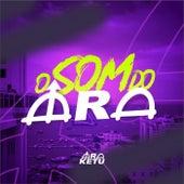 O Som do Ara (Ao Vivo) de Ara Ketu