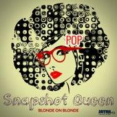 Snapshot Queen by Blonde On Blonde
