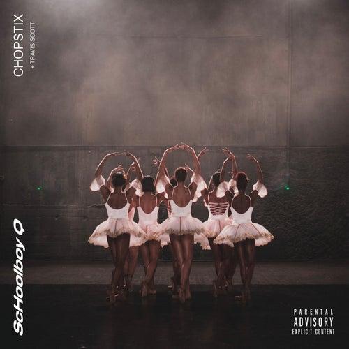 CHopstix by ScHoolboy Q & Travis Scott