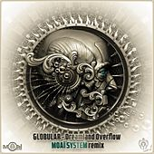 Dreamland Overflow Moai System Remix de Globular
