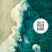 Sleep Aid: Ocean Waves von Various Artists