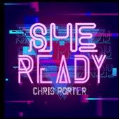 She Ready van Chris Porter