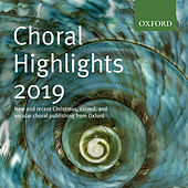 Oxford Choral Highlights 2019 by Various Artists