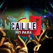 Calle 7 No Para de Various Artists