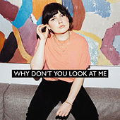 Why Don't You Look At Me de Lily Moore