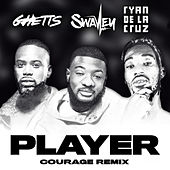 Player (Courage Remix) de Swavey