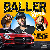 Baller (Remix) [feat. Yella Beezy & Money Man) von DJ Luke Nasty