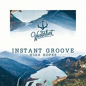 High Hopes by Instant Groove