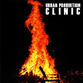 Urban Prohibition by Clinic