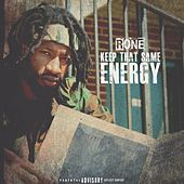 Keep That Same Energy by Rone