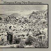 New Beginnings by Morgana King
