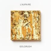 Goldrush von L'Aupaire