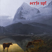 Serfs Up! de Fat White Family