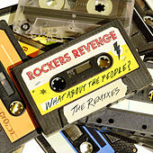 What About The People? (The Remixes) de Rocker's Revenge