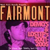 Demo's & Lost EP's 2001-2005 von Fairmont
