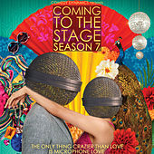 Coming to the Stage Season 7 by Various Artists