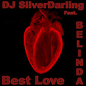 Best Love de DJ SilverDarling