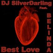 Best Love by DJ SilverDarling