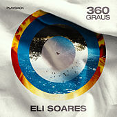360 Graus (Playback) by Eli Soares