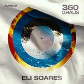 360 Graus (Playback) von Eli Soares