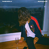 Borderline by Tame Impala