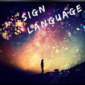 Sign Language by Point Blank