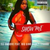 Show Me de TeeSmoove