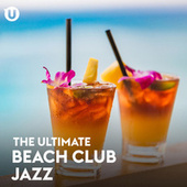 Beach Club Jazz by Various Artists