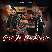 Lost in the Music de Bachata Heightz
