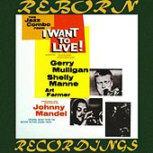 I Want to Live (HD Remastered) de Gerry Mulligan