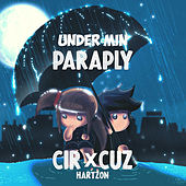 Under Min Paraply by Cir.Cuz