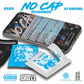 No Cap (Reloaded) by Osbs