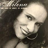 100 Anos de Aracy de Almeida de Milena