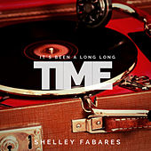 It´s Been a Long Long Time by Shelley Fabares