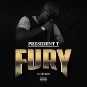 Fury de President T