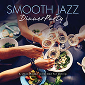 Smooth Jazz Dinner Party de Various Artists