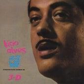 Lucio Alves Sua Voz Intima, Sua Bossa Nova, Interpretando Samba Em 3-D by Lucio Alves