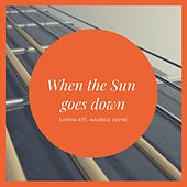 When the Sun goes down de Eartha Kitt