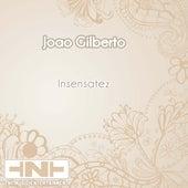 Insensatez von João Gilberto