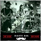 Bigote Bar (En Vivo) by Rola