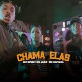 Chama Elas by MC João
